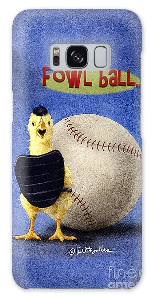 Fowl Ball... Galaxy Case