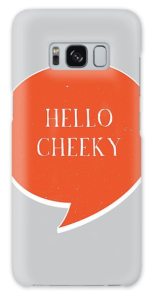 Thought Provoking Galaxy Case - Hello Cheeky by Samuel Whitton