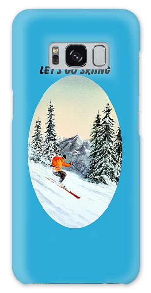 Let's Go Skiing Galaxy Case by Bill Holkham
