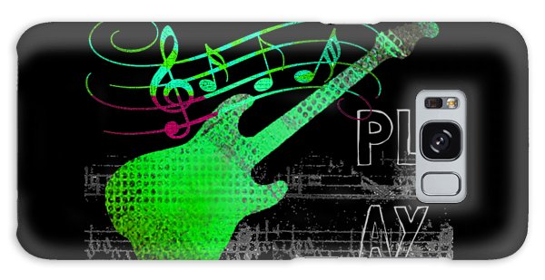 Galaxy Case featuring the digital art Play 3 by Guitar Wacky