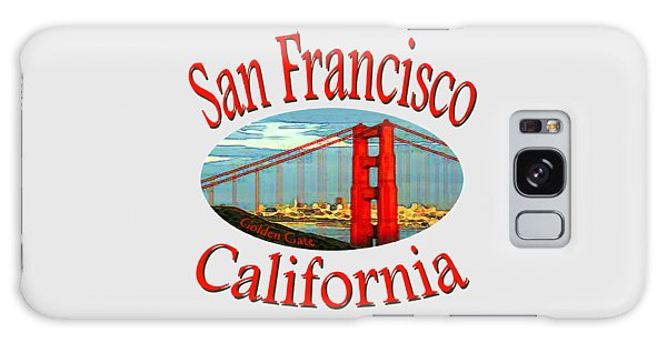 San Francisco California Design Galaxy Case