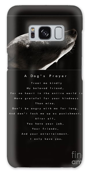 A Dog's Prayer  A Popular Inspirational Portrait And Poem Featuring An Italian Greyhound Rescue Galaxy Case