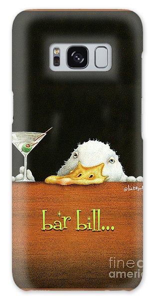 Bar Bill... Galaxy Case