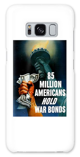Statue Of Liberty Galaxy S8 Case - 85 Million Americans Hold War Bonds  by War Is Hell Store