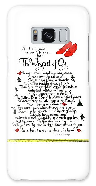 Friends Galaxy Case - All I Need To Know I Learned From The Wizard Of Oz by Linda Harris