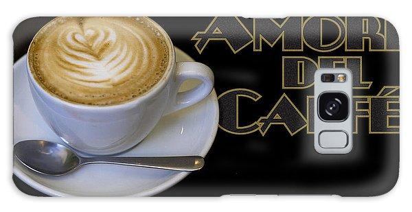 Amore Del Caffe Poster Galaxy Case