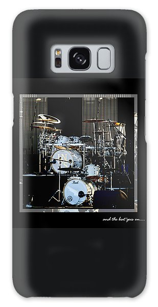 Drum Galaxy S8 Case - And The Beat Goes On.... by Holly Kempe