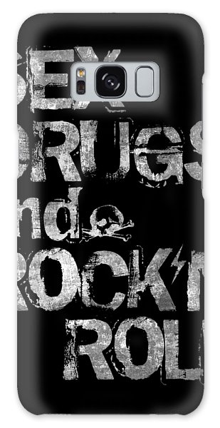 Sex Drugs And Rock N Roll Galaxy Case