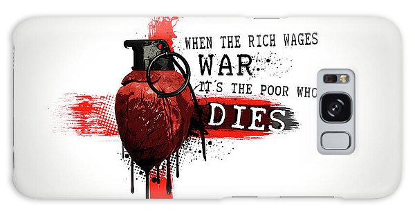 Heart Galaxy Case - When The Rich Wages War... by Nicklas Gustafsson