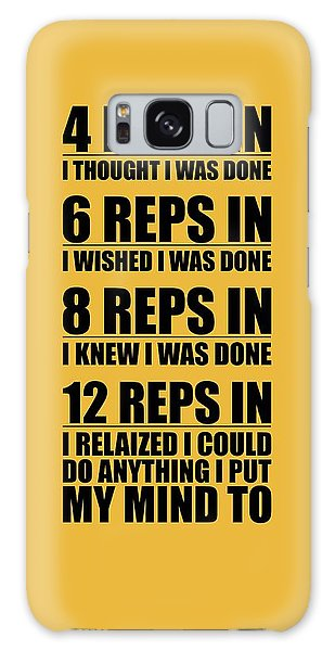 Workout Galaxy Case - 12 Reps In I Relaized I Could Do Anthing I Put My Mind Gym Quotes Poster by Lab No 4
