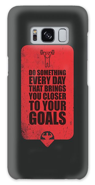 Workout Galaxy Case - Do Something Every Day Gym Motivational Quotes Poster by Lab No 4
