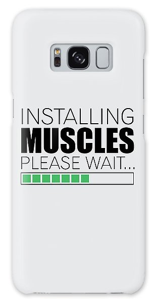 Workout Galaxy Case - Installing Muscles Please Wait Gym Motivational Quotes Poster by Lab No 4