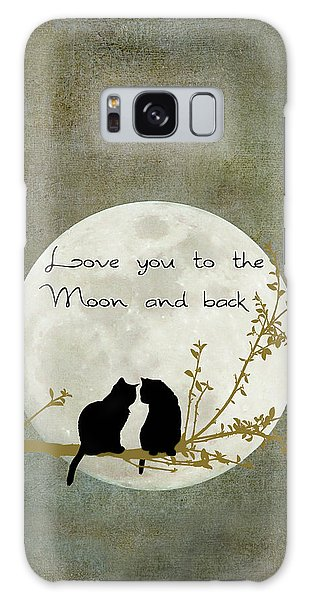 Love You To The Moon And Back Galaxy Case