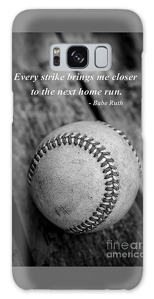 Babe Ruth Baseball Quote Galaxy Case