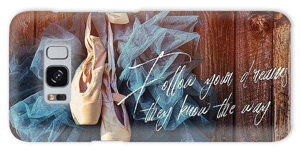 Ballerina Dreams Quote Galaxy Case