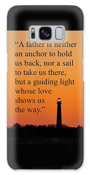 Barnegat Lighthouse With Father Quote Galaxy Case