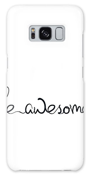 Thought Galaxy Case - Be Awesome by Samuel Whitton