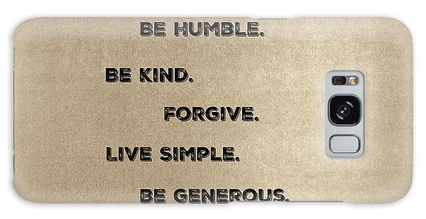 Be Generous Galaxy Case