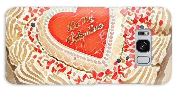 Be My Valentine  Galaxy Case