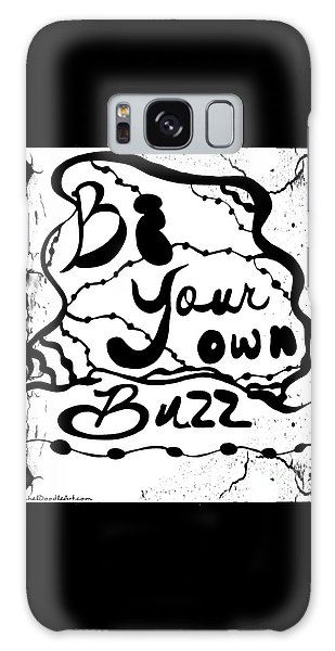 Be Your Own Buzz Galaxy Case