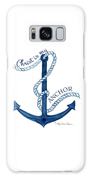 Beach House Nautical Ship Christ Is My Anchor Galaxy Case by Audrey Jeanne Roberts