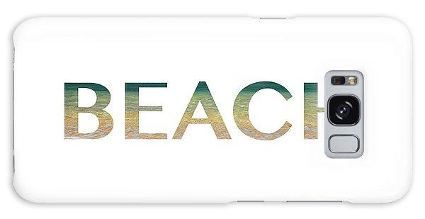 Beach Letter Art Galaxy Case by Saya Studios