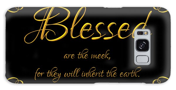 Beatitudes Blessed Are The Meek For They Will Inherit The Earth Galaxy Case