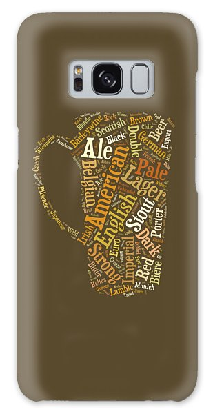 Beer Galaxy S8 Case - Beer Lovers Tee by Edward Fielding