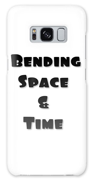 Bending Space And Time, Einstein, Possibility Quotes, Art Prints, Motivational Posters Galaxy Case