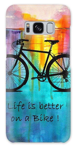Better On A Bike Galaxy Case