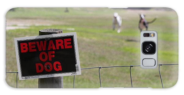 Beware Of Dogs Galaxy Case by Theresa Willingham
