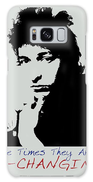 Bob Dylan Poster Print Quote - The Times They Are A Changin Galaxy Case