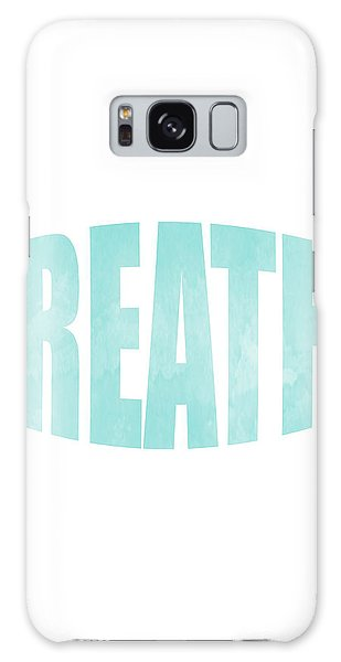 Breathe Galaxy Case - Breathe by Studio Grafiikka