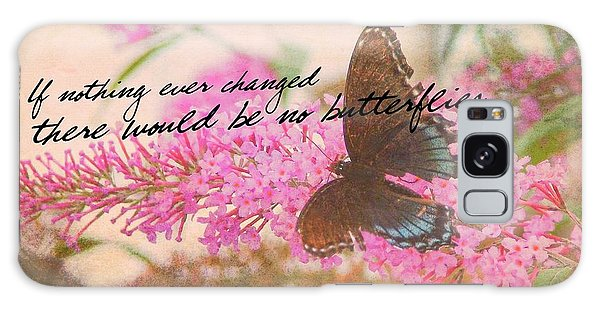 Butterfly Kisses Quote Galaxy Case
