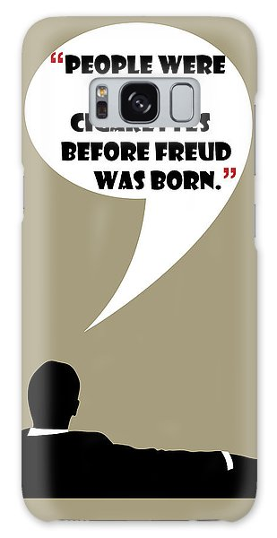 Buying Cigarettes - Mad Men Poster Don Draper Quote Galaxy Case