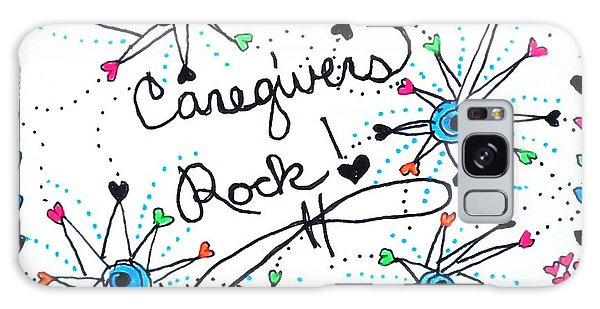 Caregivers Rock Galaxy Case