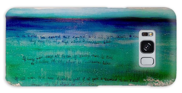 Caribbean Blue Words That Float On The Water  Galaxy Case