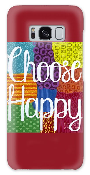 Galaxy Case featuring the painting Choose Happy by Carla Bank