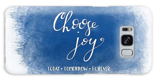 Choose Joy Galaxy Case