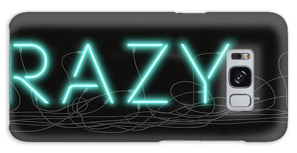 Crazy - Neon Sign 1 Galaxy Case