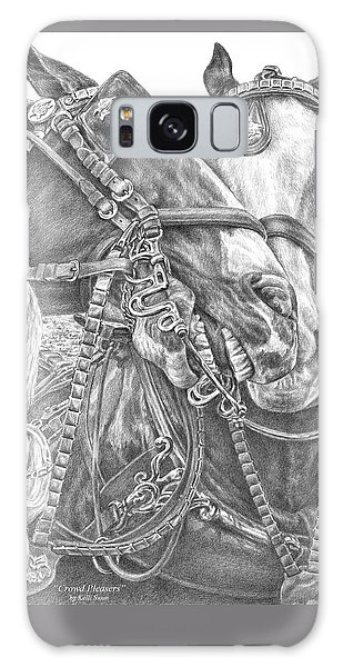 Crowd Pleasers - Clydesdale Draft Horse Art Print Galaxy Case by Kelli Swan