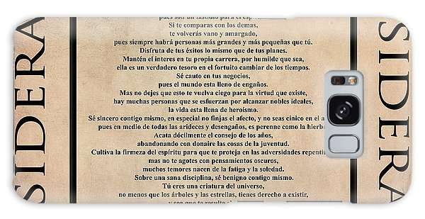 Desiderata - Spanish- Poema Escrito Por Max Ehrmann Galaxy Case