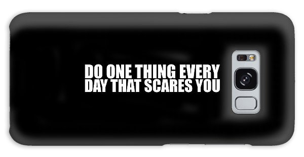 Scarf Galaxy Case - Do One Thing Every Day - Eleanor Roosevelt by Maria Christi