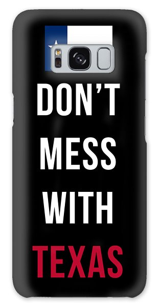 Don't Mess With Texas Tee Black Galaxy Case