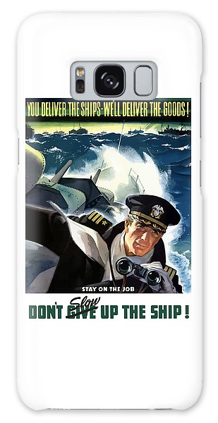 Political Galaxy Case - Don't Slow Up The Ship - Ww2 by War Is Hell Store