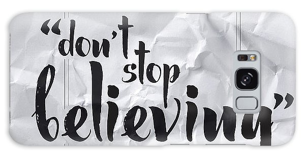 Thought Provoking Galaxy Case - Don't Stop Believing by Samuel Whitton