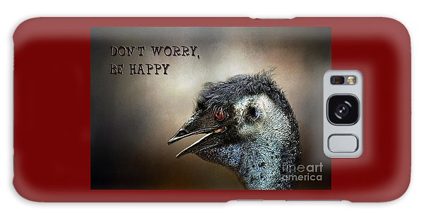 Don't Worry  Be Happy Galaxy Case by Kaye Menner