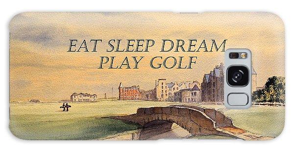 Eat Sleep Dream Play Golf Galaxy Case