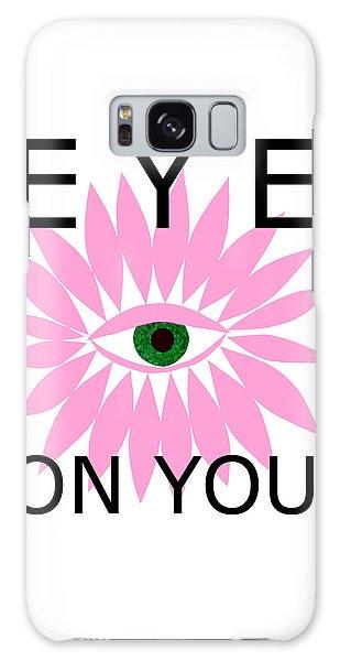 Eye On You Galaxy Case