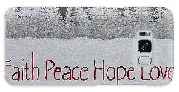 Faith, Peace, Hope, Love Galaxy Case